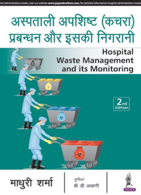 Hospital Waste Management and Its Monitoring