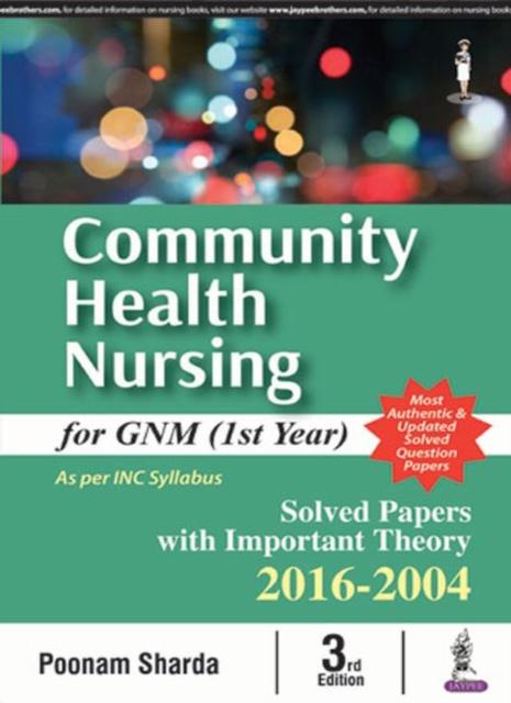 Community Health Nursing for GNM
