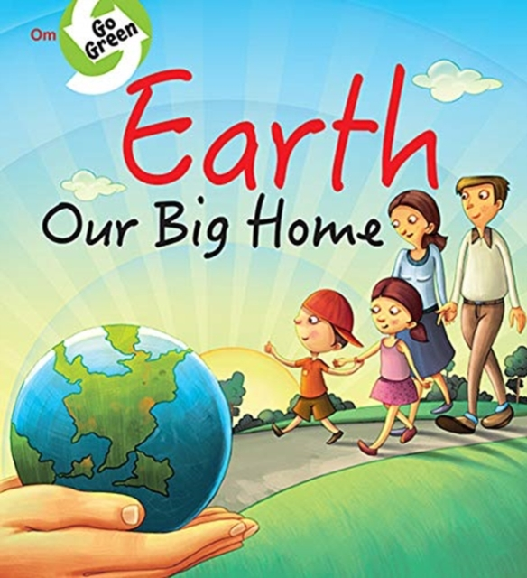 Earth Our Big Home