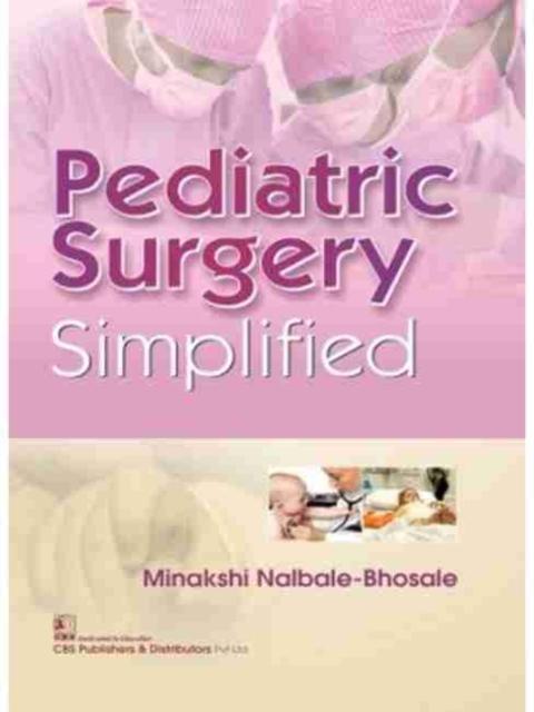 Pediatric Surgery Simplified