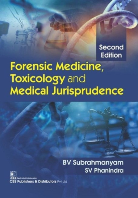 Forensic Medicine, Toxicology and Medical Jurisprudence