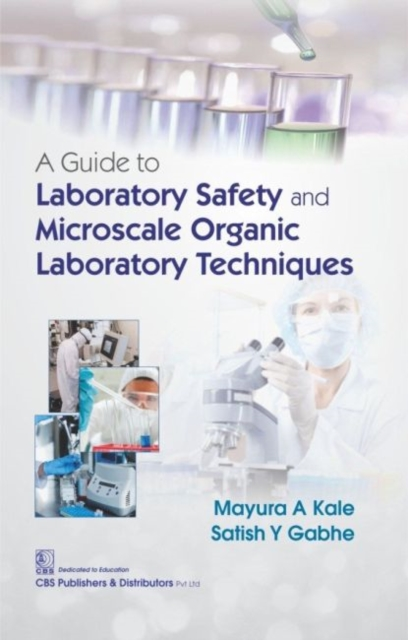Guide to Laboratory Safety and Microscale Organic Laboratory Techniques