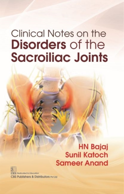 Clinical Notes on the Disorders of the Sacroiliac Joints