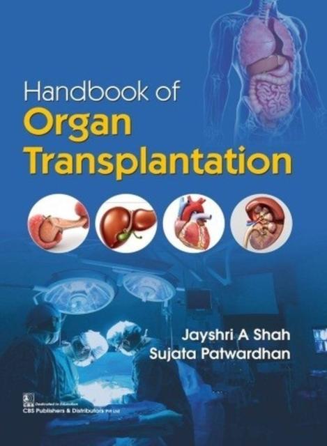 Handbook of Organ Transplantation