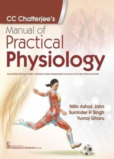 CC Chatterjee's Manual of Practical Physiology