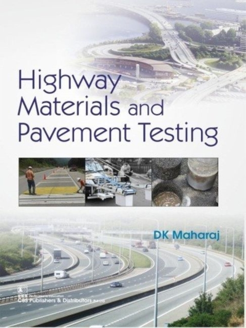 Highway Materials and Pavement Testing