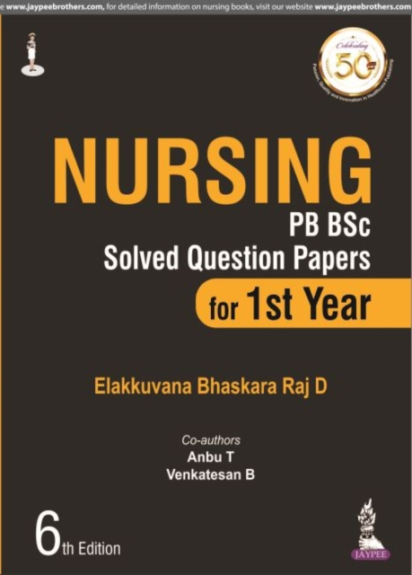 Nursing PB BSc Solved Question Papers for 1st Year