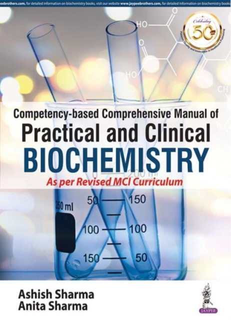 Competency-based Comprehensive Manual of Practical and Clinical Biochemistry