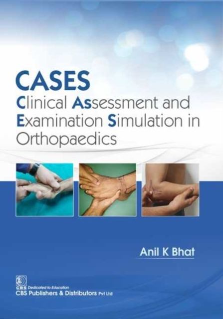 CASES: Clinical Assessment and Examination Simulation in Orthopaedics