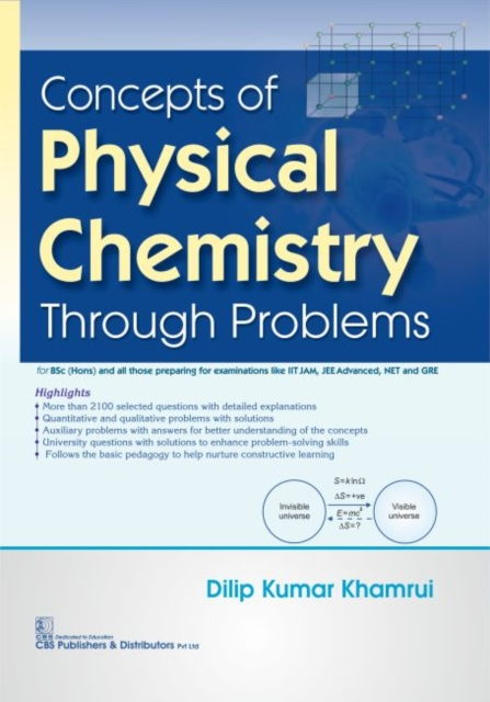 Concepts of Physical Chemistry Through Problems