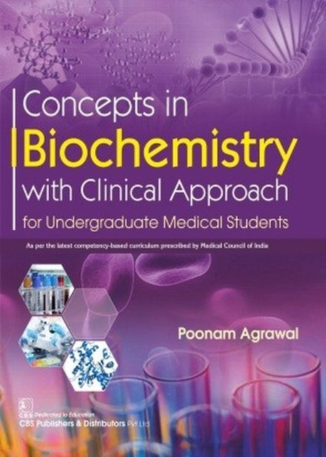 Concepts in Biochemistry with Clinical Approach