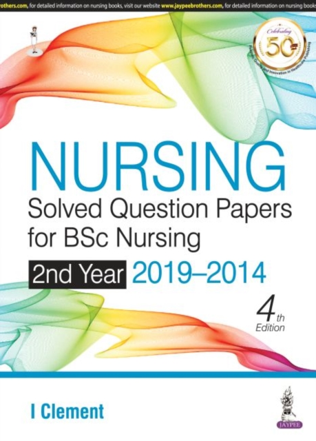 Nursing Solved Question Papers for BSc Nursing 2nd Year