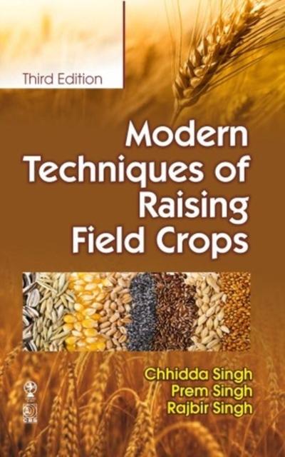 Modern Techniques of Raising Field Crops
