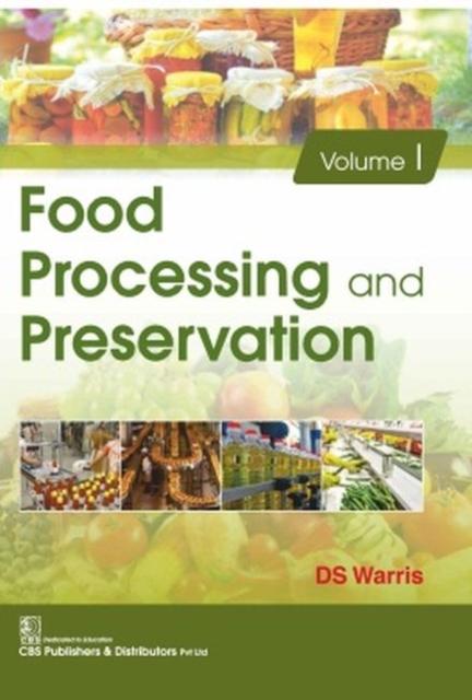 Food Processing and Preservation, 2 Volume Set
