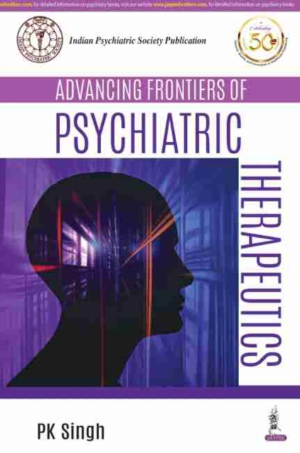 Advancing Frontiers of Psychiatric Therapeutics