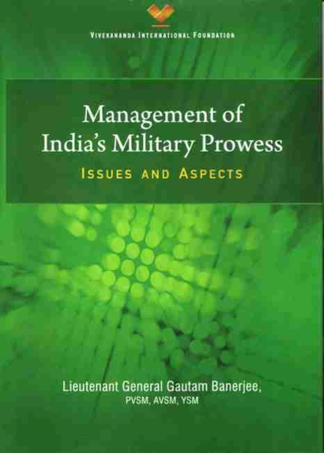 Management of India`s Military Prowess