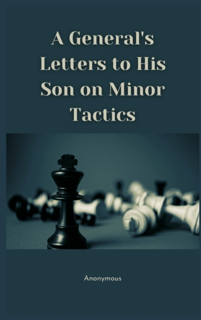 General's Letters to His Son on Minor Tactics