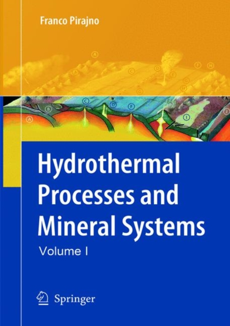 Hydrothermal Processes and Mineral Systems