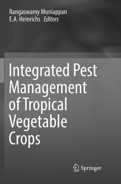 Integrated Pest Management of Tropical Vegetable Crops