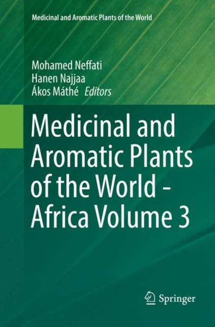 Medicinal and Aromatic Plants of the World - Africa Volume 3