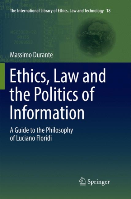 Ethics, Law and the Politics of Information
