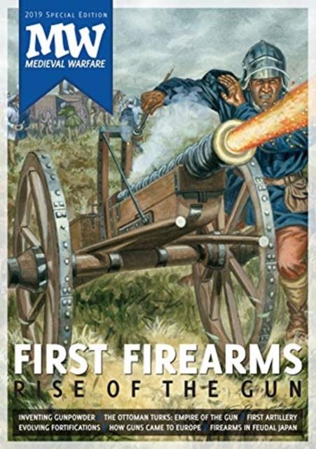 First Firearms: Rise of the Gun