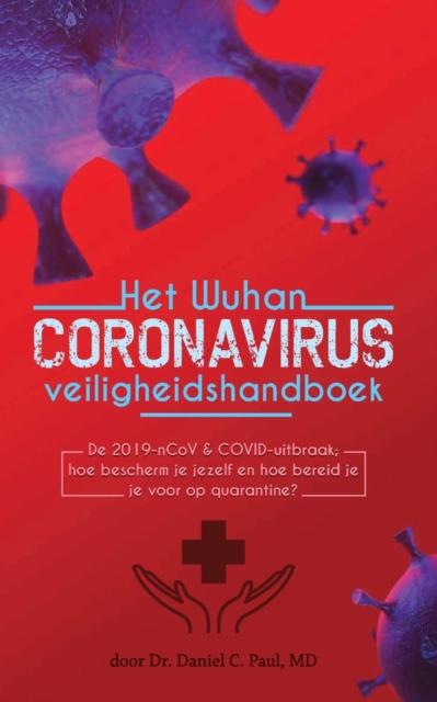 Het Wuhan coronavirus veiligheidshandboek