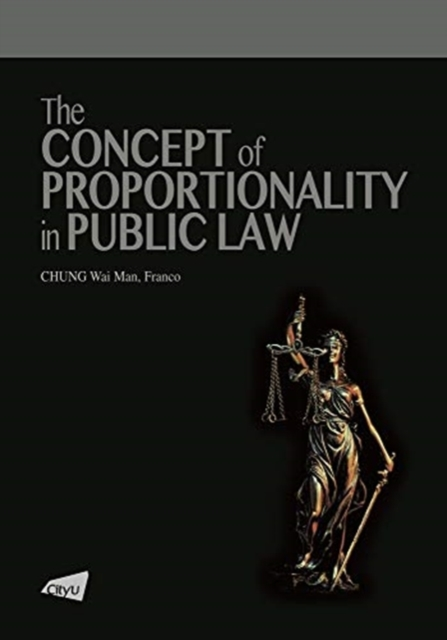 Concept of Proportionality in Public Law
