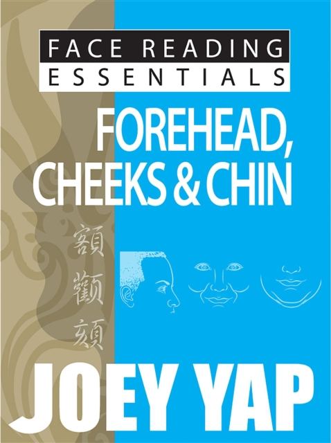 Forehead, Cheeks & Chin