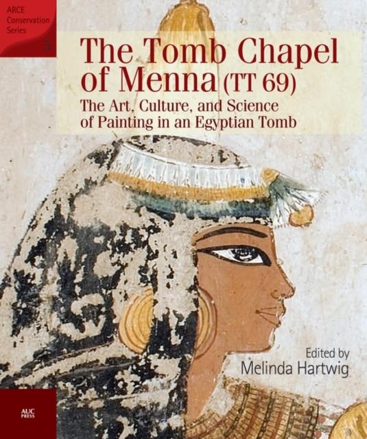 The Tomb Chapel of Menna (TT 69)