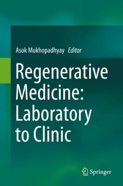 Regenerative Medicine: Laboratory to Clinic