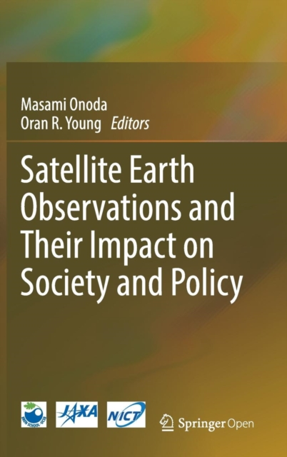 Satellite Earth Observations and Their Impact on Society and Policy