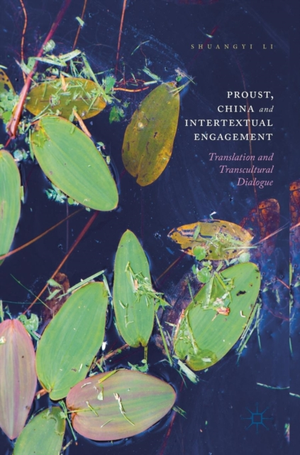 Proust, China and Intertextual Engagement