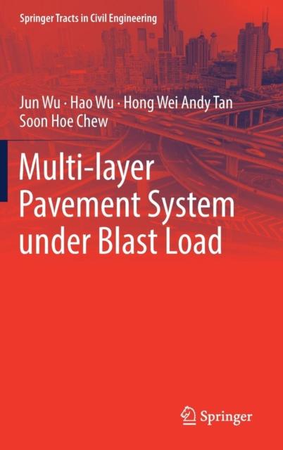 Multi-layer Pavement System under Blast Load