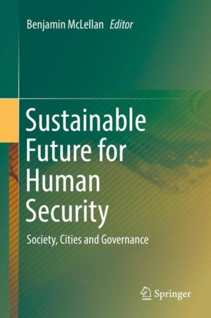 Sustainable Future for Human Security