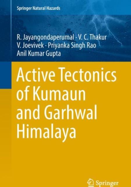 Active Tectonics of Kumaun and Garhwal Himalaya