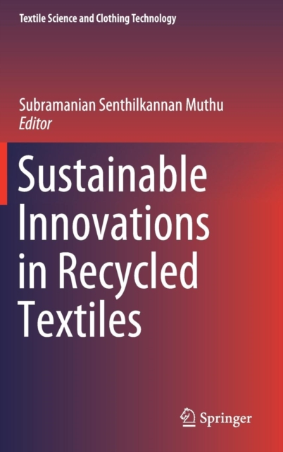 Sustainable Innovations in Recycled Textiles