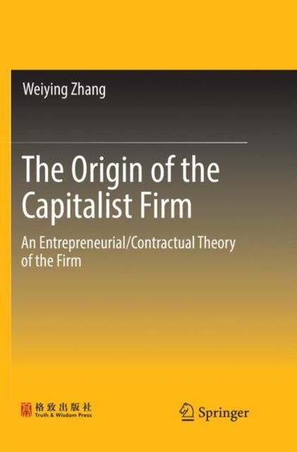 Origin of the Capitalist Firm