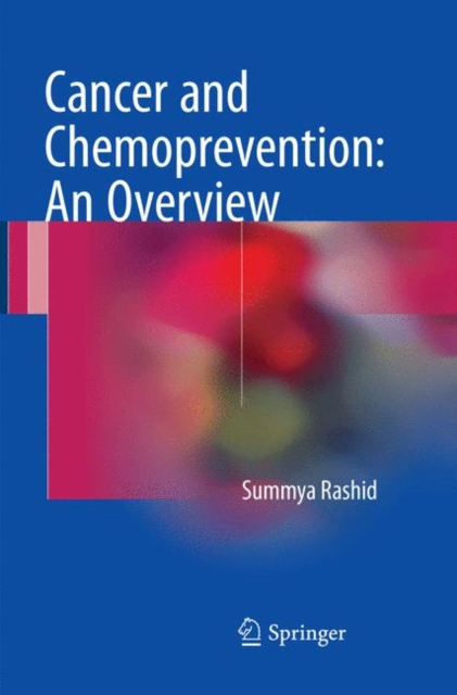 Cancer and Chemoprevention: An Overview