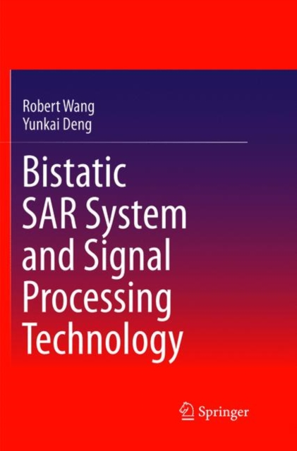 Bistatic SAR System and Signal Processing Technology
