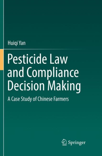 Pesticide Law and Compliance Decision Making