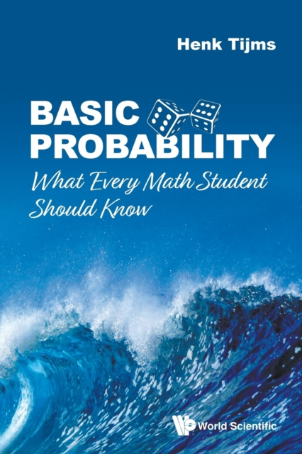 Basic Probability: What Every Math Student Should Know