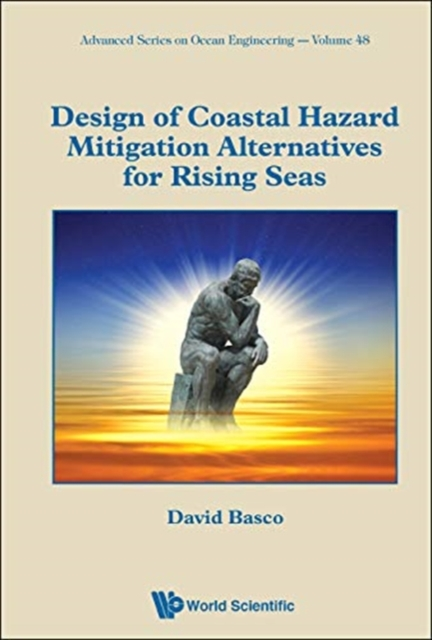 Design Of Coastal Hazard Mitigation Alternatives For Rising Seas