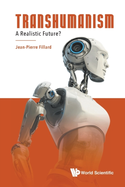 Transhumanism: A Realistic Future?