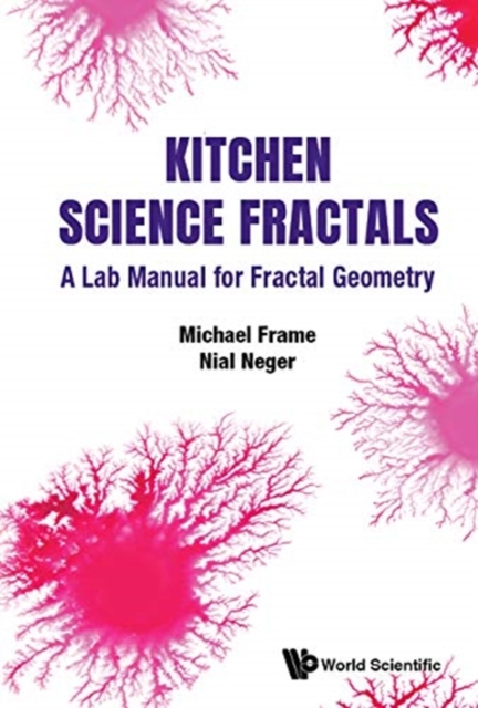 Kitchen Science Fractals: A Lab Manual For Fractal Geometry