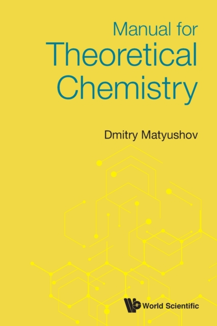 Manual For Theoretical Chemistry