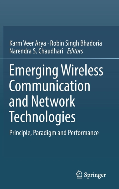 Emerging Wireless Communication and Network Technologies