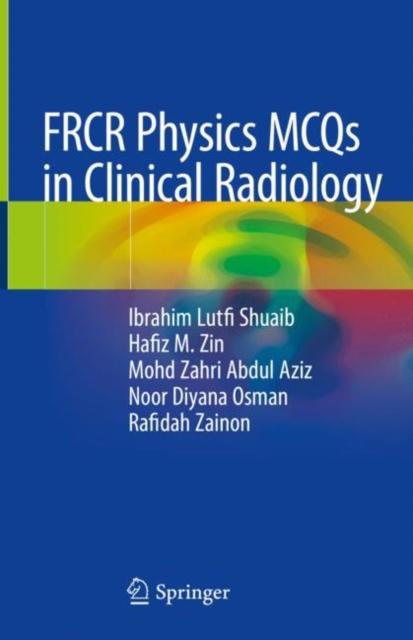 FRCR Physics MCQs in Clinical Radiology