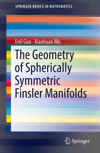 Geometry of Spherically Symmetric Finsler Manifolds