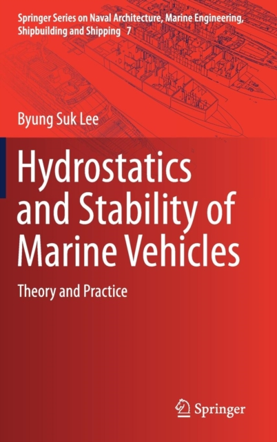 Hydrostatics and Stability of Marine Vehicles